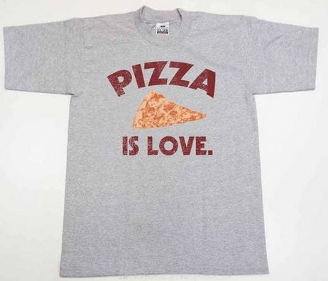pizzaisloveshirt