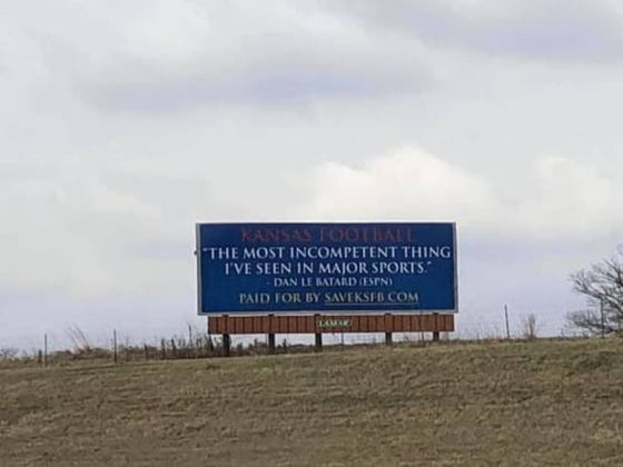 """Kansas Fan Pays For Highway Billboard Calling Football Program """"Most Incompetent Thing I've Seen In Major Sports"""""""
